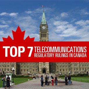 Top 7 telecommunications regulatory rulings in Canada