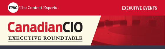 CanadianCIO Executive Roundtable